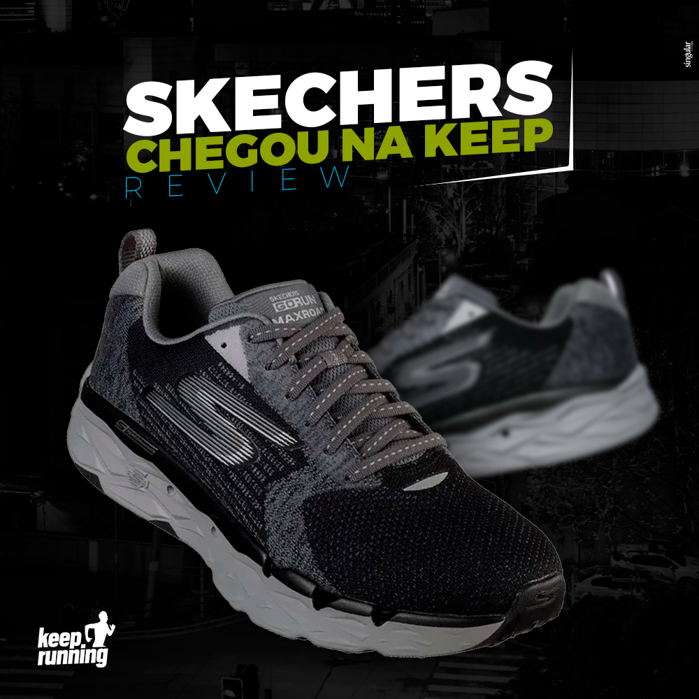 Os Skechers chegaram na Keep Running
