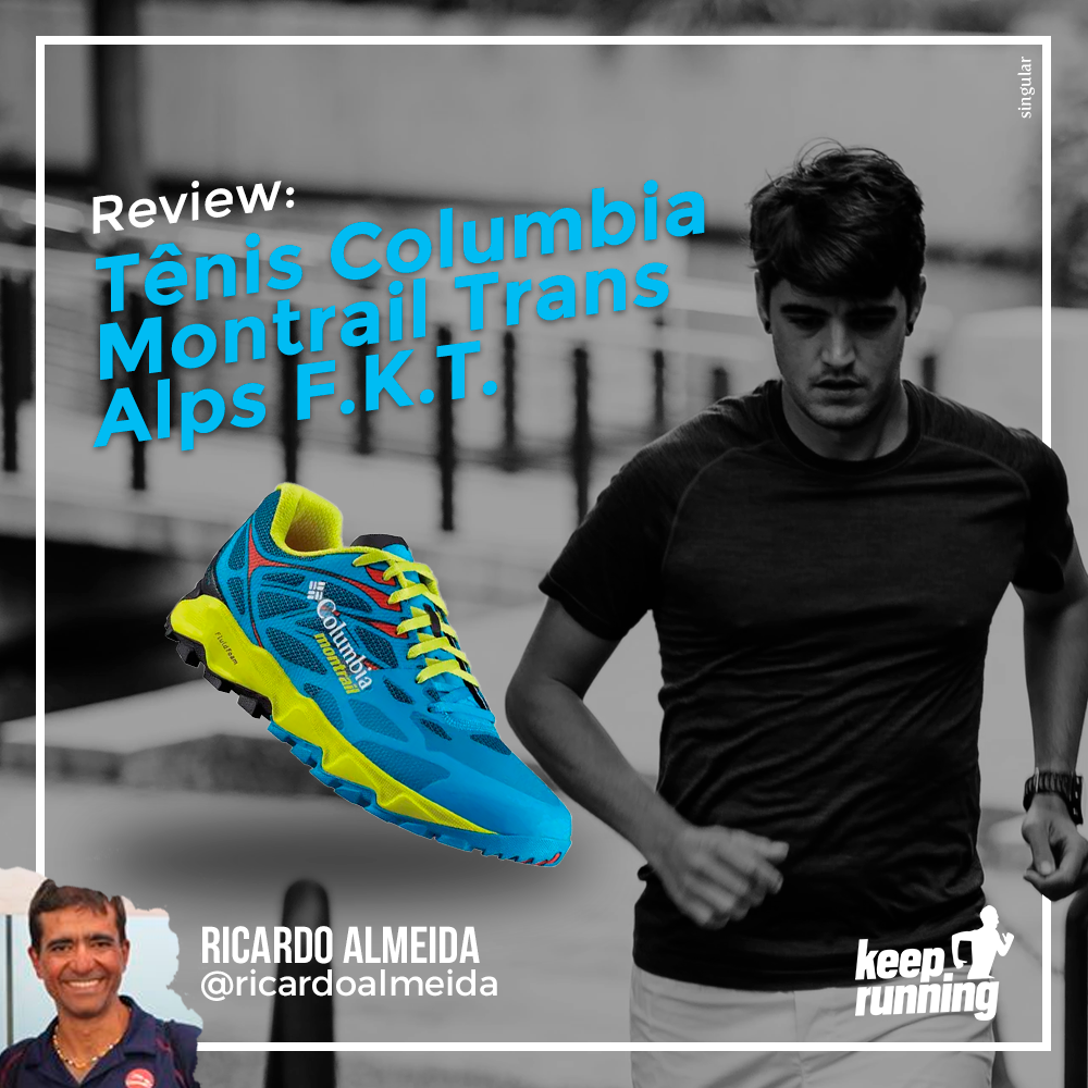 Review: Tênis Columbia Montrail Trans Alps F.K.T.