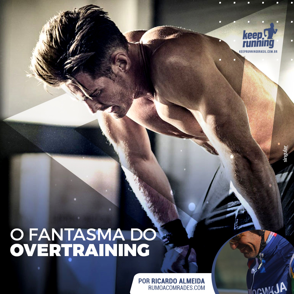 O FANTASMA DO OVERTRAINING